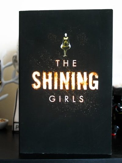 The Shining Girls by by Lauren Beukes