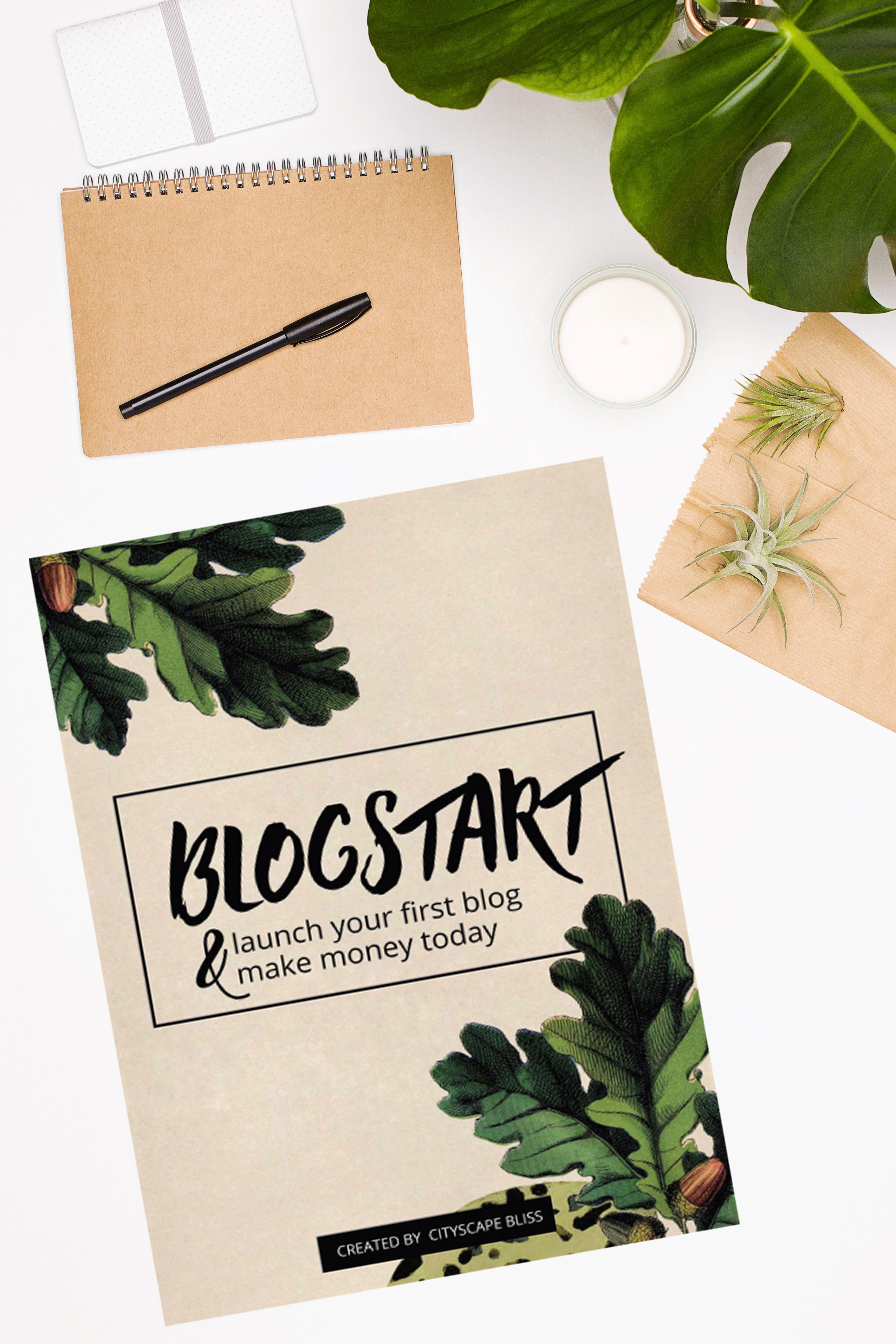 FREE) Blogstart - Launch Your First Blog & Make Money Today [eBook